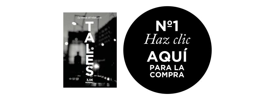 TALES - La revista del relato corto. Revista en papel dedicada a la publicación de relatos cortos, entrevistas y artículos de interés literario.