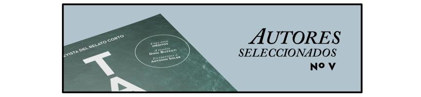 TALES, la revista del relato corto - publica tus cuentos y relatos. Antonio Soler, Premio Nadal en TALES. Artículo sobre Dino Buzzati en TALES. La revista del cuento y el relato.