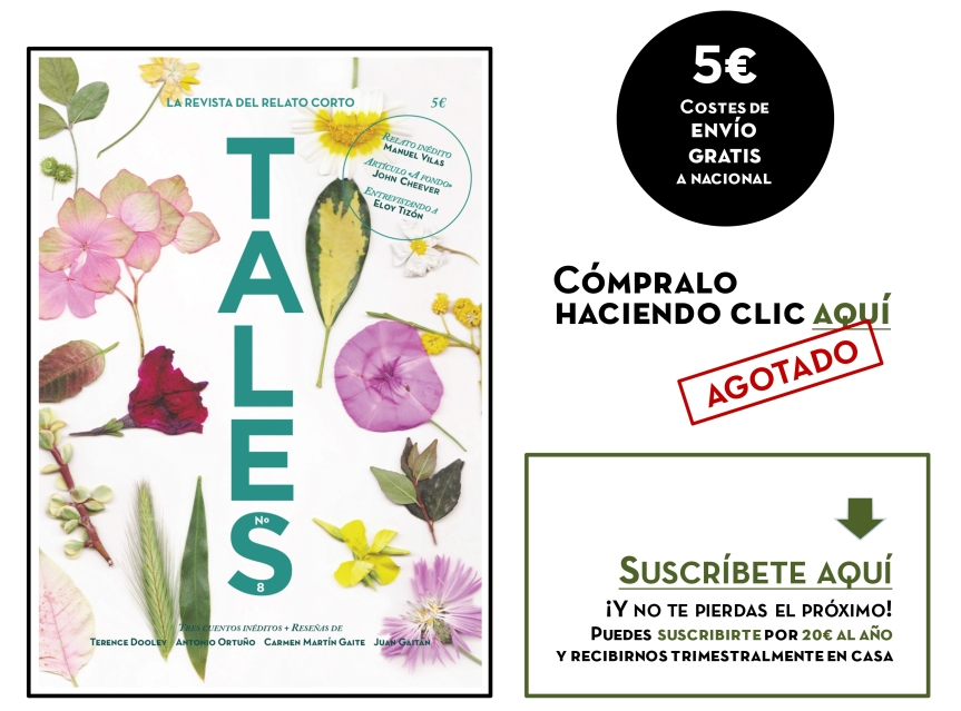 TALES. Revista literaria de cuentos - Carmen Martín Gaite - Manuel Vilas - Eloy Tizón - Antonio Ortuño. Revista española de cuentos
