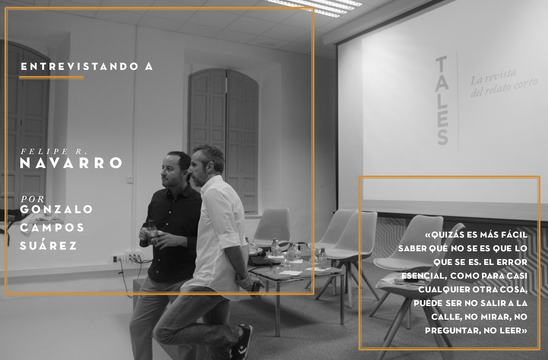 TALES. Revista literaria de cuentos - Edgar Neville, Felipe R. Navarro, Ignacio Padilla. La revista donde publicar relatos.