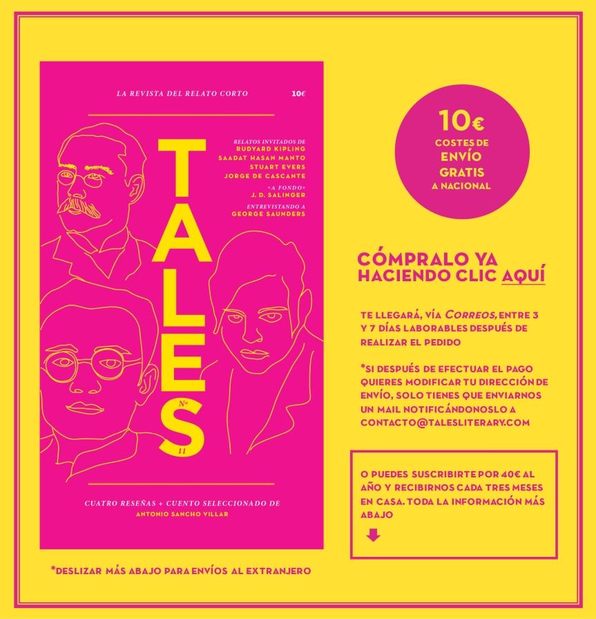 TALES. Revista literaria de cuentos - Rudyard Kipling, Hasan Manto, Stuart Evers, JD Salinger, George Saunders y Jorge de Cascante. Revista española de cuentos.