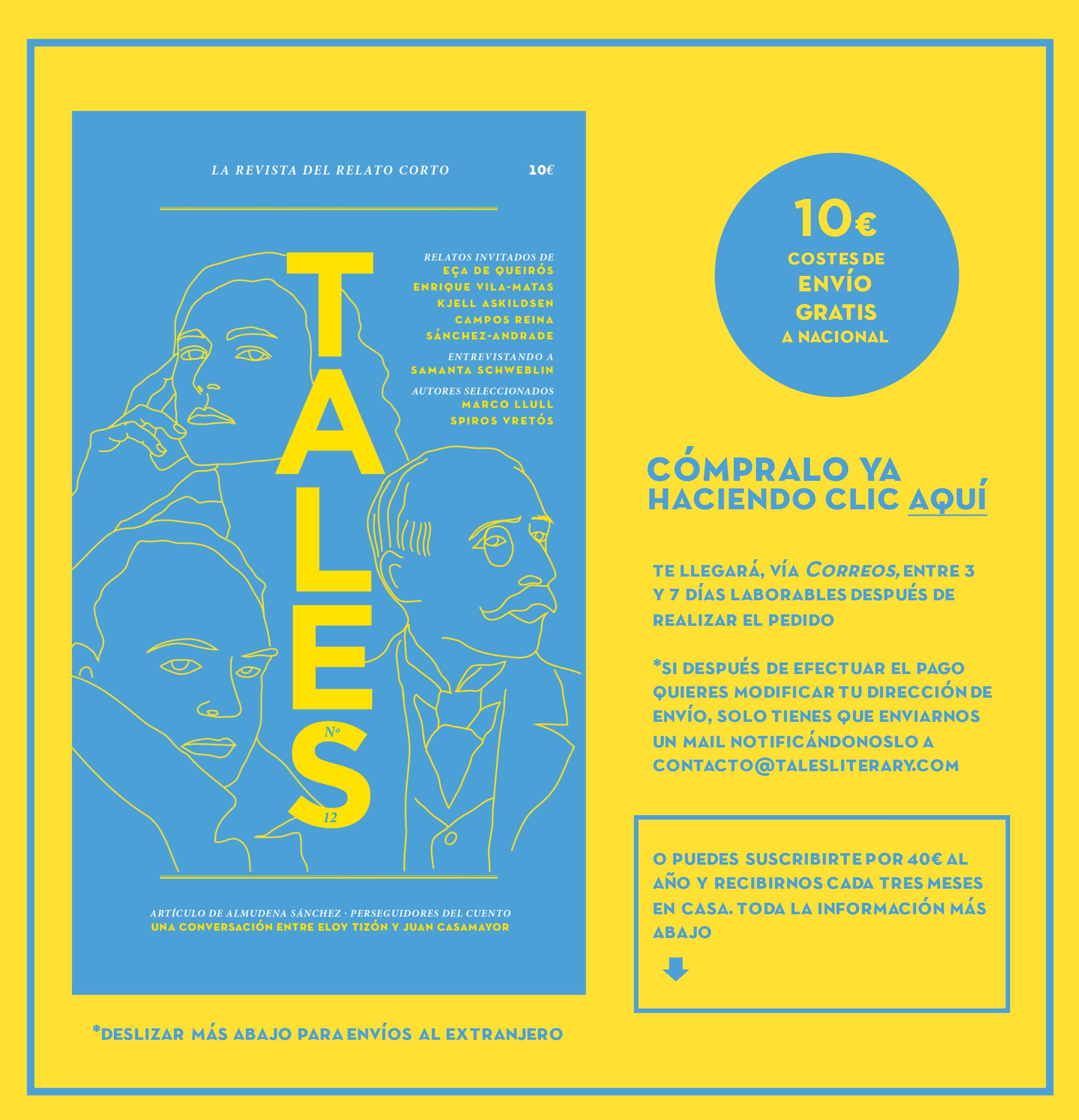 TALES. Revista literaria de cuentos - Enrique Vila-Matas, Kjell Askildsen, Eça de Queirós, Sánchez-Andrade, Samanta Schweblin, Almudena Sánchez y Eloy Tizón. Publicar relatos en TALES